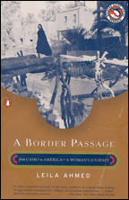 A Border Passage by Leila Ahmed