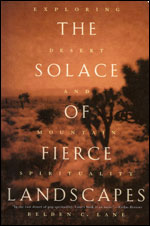 The Solace of Fierce Landscapes by Belden Lane